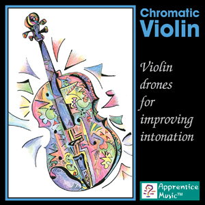 Chromatic Violin - Violin drones for improving intonation